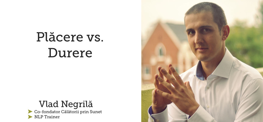 Durere vs Placere [NLP: Meta Program] (VIDEO)