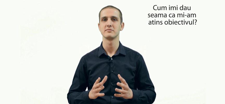Cum imi stabilesc un obiectiv in mod corespunzator (VIDEO)